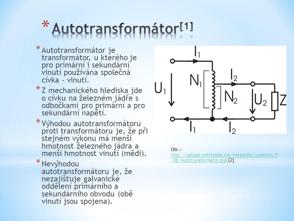 Autotransformátor[1] Autotransformátor je transformátor, u kterého je pro primární i sekundární vinutí používána společná cívka - vinutí.